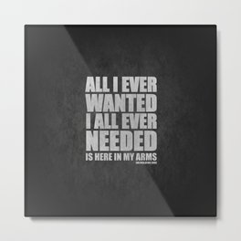 Depeche t-shirt. All I ever wanted, All I ever needed. | 90s hit. Dj gift. Metal Print