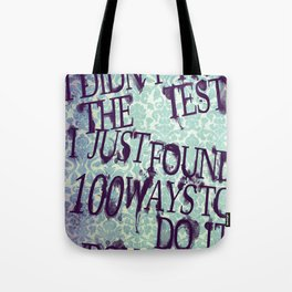 I Did Not Fail (ver. 2) Tote Bag