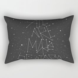 WE ALL ARE MADE OF STARS Rectangular Pillow