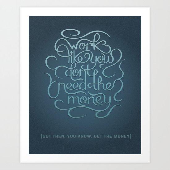 Get the Money Art Print