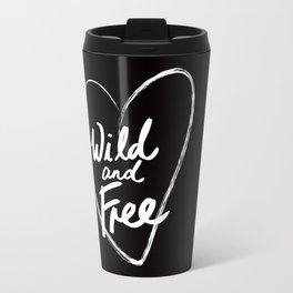 Wild and Free - Natural Born Lovers Travel Mug
