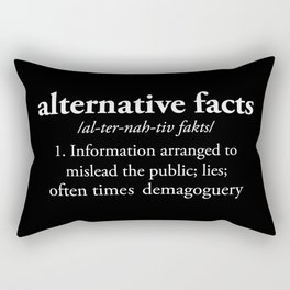Alternative Facts Rectangular Pillow