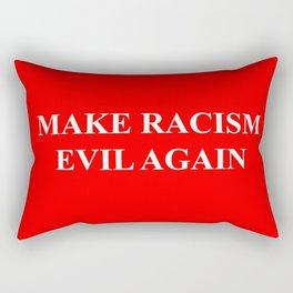 Make Racism Evil Again Rectangular Pillow