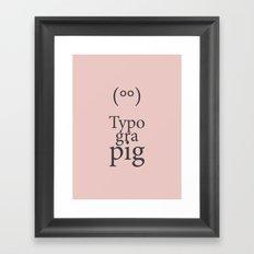 Typograpig Framed Art Print
