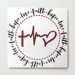 Faith, Hope, Love Heart Circle Metal Print