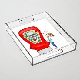 I love ketchup Acrylic Tray