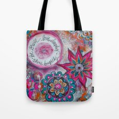 Be Brave. Love Deeply. Shine Brightly. Tote Bag