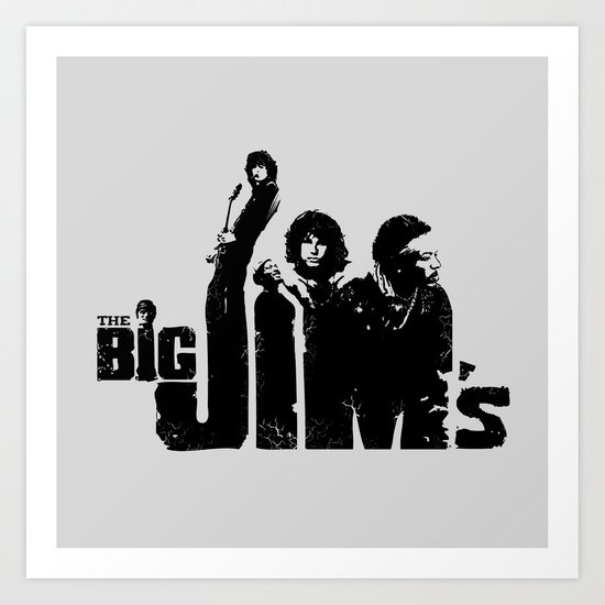 THE BIG JIM'S Art Print
