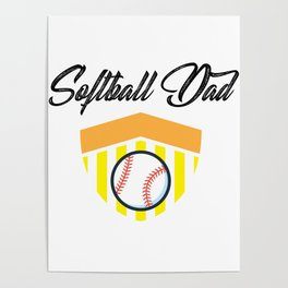 Softball And Dad For Men - Fathers Day Gifts Poster