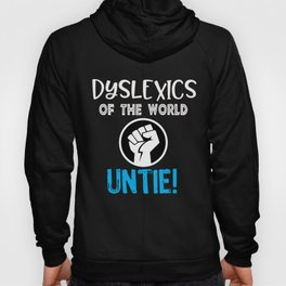 Top Fun Dyslexics of the World Gift Design Hoody