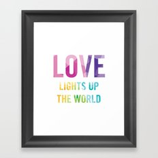Love Lights Up The World Quote Framed Art Print