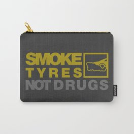 SMOKE TYRES NOT DRUGS v3 HQvector Carry-All Pouch