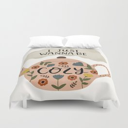 'I Just Wanna Be Cozy' Floral Teapot Duvet Cover