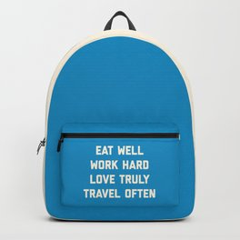 Eat Well, Work Hard Motivational Quote Backpack