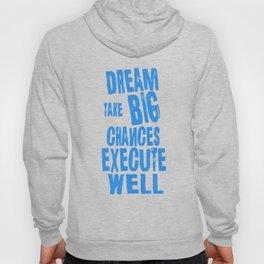 Dream Plan Execute T-shirt Design Dream big Hoody
