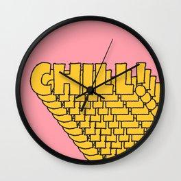 Chill Chill Chill! Wall Clock
