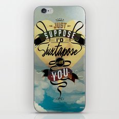 Juxtapozed with you iPhone & iPod Skin