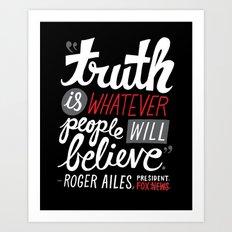 Fox News and Truth Art Print