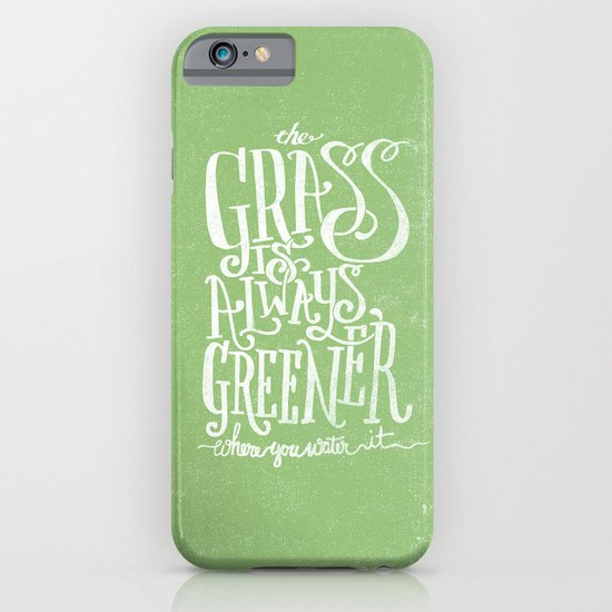 THE GRASS IS ALWAYS GREENER iPhone & iPod Case