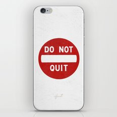 DO NOT QUIT iPhone & iPod Skin