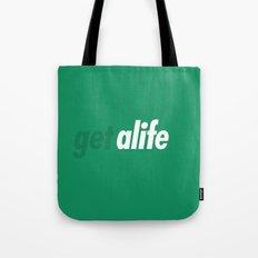 Get Alife Tote Bag