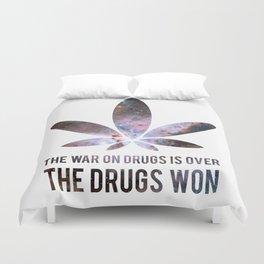 The Drugs Won (3) Duvet Cover