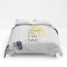 Happy Friyay Comforters