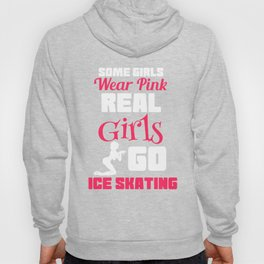 Lovely Gift Ice Skating Tshirt Design Real girls go ice skating Hoody