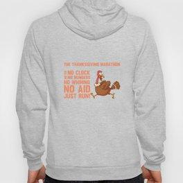 Thanksgiving Marathon No Fee No Clock Just Run T-Shirt Hoody