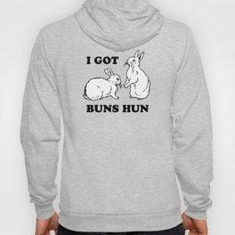 I Got Buns Hun Hoody