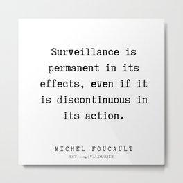 57    Michel Foucault Quotes   200119 Metal Print