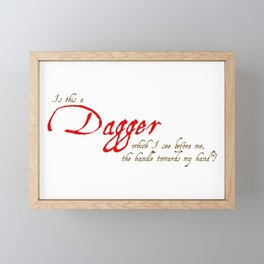 Is This A Dagger - Shakespeare Quote From Macbeth Framed Mini Art Print