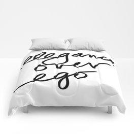 Elegance over ego Comforters