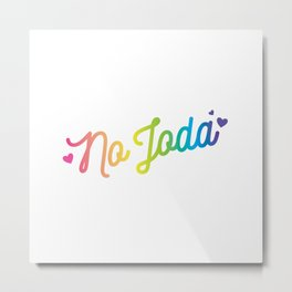 No Joda Metal Print
