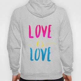 Love is Love - Pan Hoody