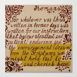 Romans 15:4 Canvas Print