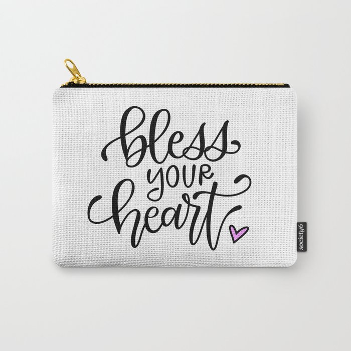 Bless Your Heart Carry-All Pouch