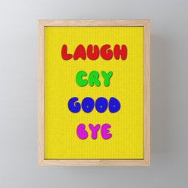 Laugh Cry Good Bye - Knitting Style Framed Mini Art Print