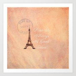 Vintage Paris is Always a Good Idea  Art Print