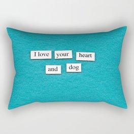 I love your heart and dog Rectangular Pillow