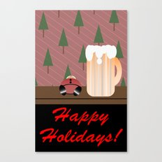 Drunken Holidays! Canvas Print
