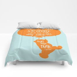 You are Braver than you Believe, Stronger than you Seem and Smarter than you think - Winnie the Pooh Comforters