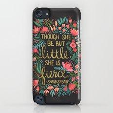 Little & Fierce on Charcoal Slim Case iPod touch