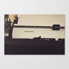 Dear Santa  Canvas Print