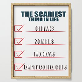 Scariest Things In Life Joke Zombie Clown Gift Serving Tray