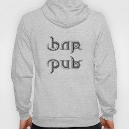 BAR PUB ambigram Hoody