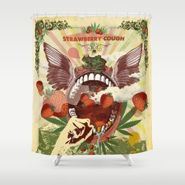 STRAWBERRY COUGH Shower Curtain