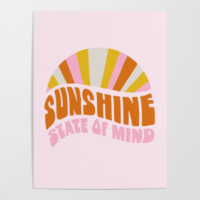 sunshine state of mind, type Poster