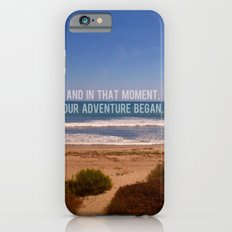 And In That Moment, Our Adventure Began Slim Case iPhone 6s