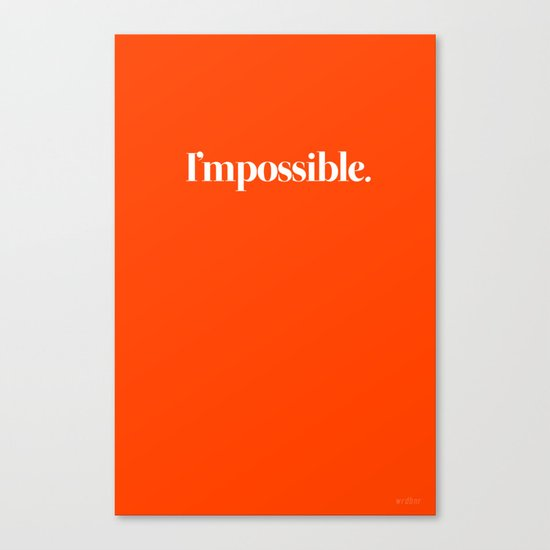 I'mpossible Canvas Print